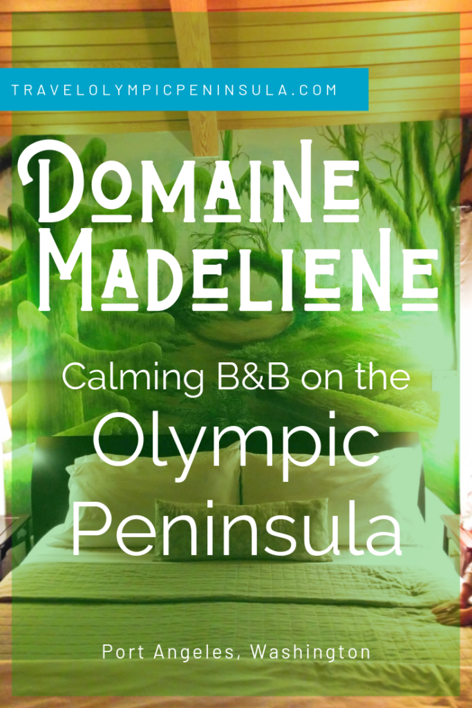 Domaine Madeliene in Port Angeles is a quiet Olympic Peninsula bed and breakfast. Large rooms, beautiful views and calm setting make it a perfect OP getaway.
