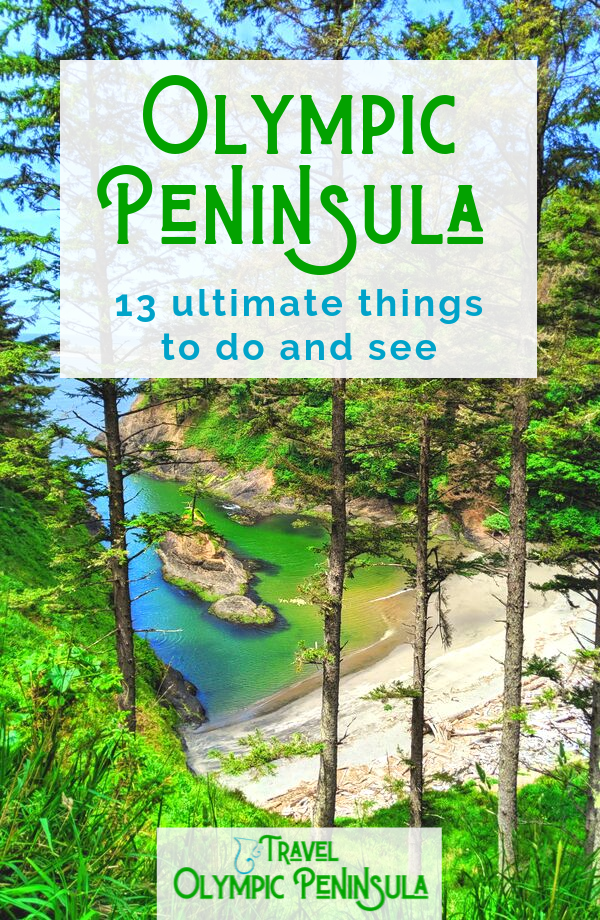 13 remarkable things to do on the Olympic Peninsula, a bucket list of of the best activities and sights in Western Washington, including sites in Olympic National Park and Victorian towns.